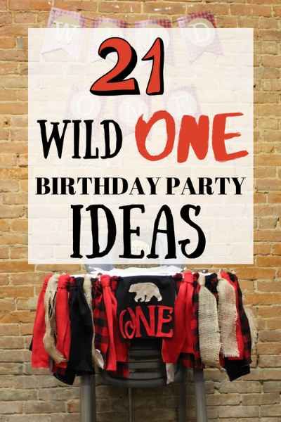 Wild one first birthday party ideas