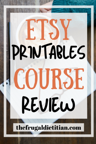 Etsy Printables Course Review