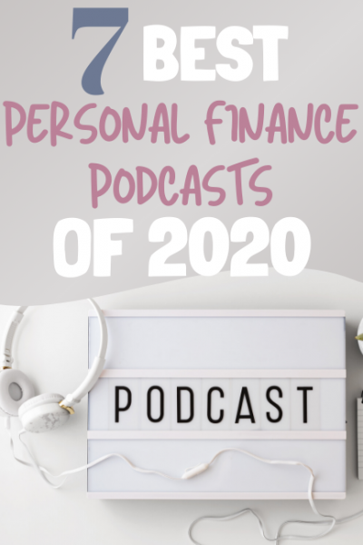 7 Best Personal Finance Podcasts of 2020