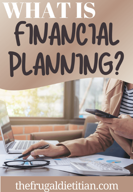 Use Financial Planning to be in a better position financially and to plan for the future.